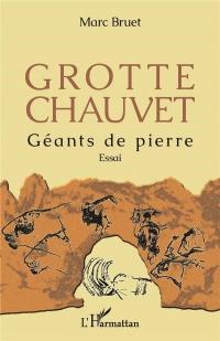 Grotte Chauvet: Géants de pierre Essai