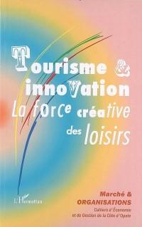 Tourisme et innovation : La force créative des loisirs