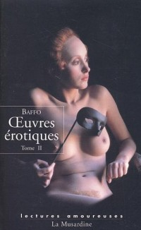 Oeuvres érotiques, tome 2