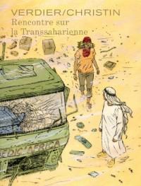 Rencontre sur la transsaharien tome 1