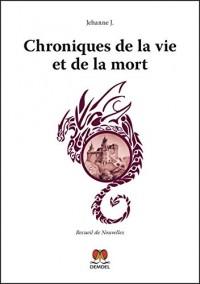 Chroniques de la vie et de la mort