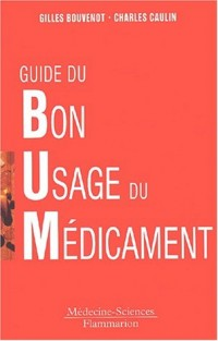 Guide du bon usage du médicament