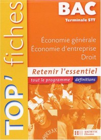 Economie générale, économie d'entreprise, droit Tle STT