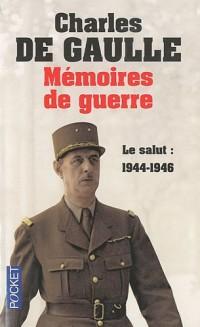MEMOIRES GUERRE T3 SALUT 44-46