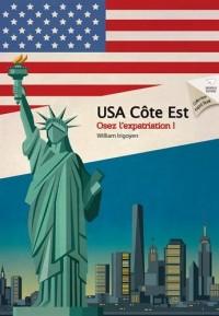 USA Côte Est : Osez l'expatriation !