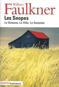 Les Snopes : Le Hameau, La Ville, Le Domaine