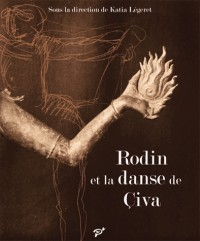 Rodin et la Danse de Civa