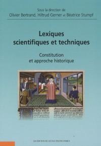 Lexiques scientifiques et techniques : Constitution et approche historique
