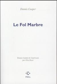 Le Fol Marbre