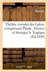 Theatre complet des latins  ed 1844