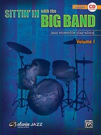 Sittin' In With The Big Band Drums & CD --- Percussions - Various --- Alfred Publishing