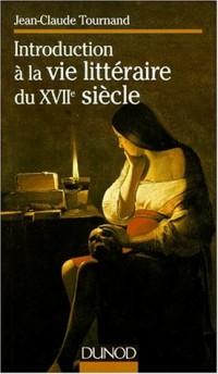 Introduction a la vie litteraire du xviie siecle  ne