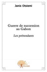 Guerre de succession au Gabon : les prétendants