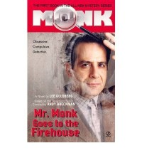 [Mr Monk Goes to the Firehouse] [by: Lee Goldberg]