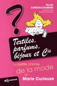 Textiles, Bijoux et Cie