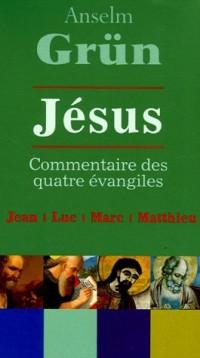 Jésus, Commentaires des quatres Evangiles, Coffret en 4 volumes : Tome 1, Jésus, la porte de la vie ; Tome 2, Jésus, l'image de l'homme ; Tome 3, ... liberté ; Tome 4, Jésus, le maître du salut