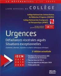 Urgences : Défaillances viscérales aiguës, situations exceptionnelles