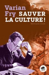 Varian Fry, sauver la culture !
