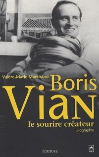 Boris Vian : Le sourire créateur