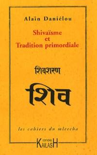 Shivaïsme et Tradition primordiale