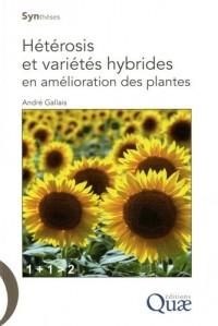 Heterosis et varietes hybrides en amelioration des plantes
