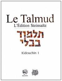 Le Talmud : Tome 26, Kidouchin 1