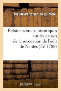 Eclaircissemens Edit de Nantes  ed 1788