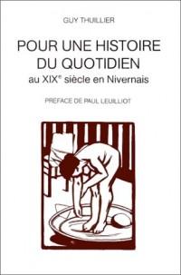 Pour une histoire du quotidien au XIXe siècle en Nivernais
