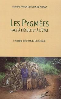 Les Pygmées face à l'école et à l'état : Les Baka de l'est du Cameroun