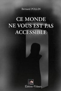 Ce monde ne vous est pas accessible