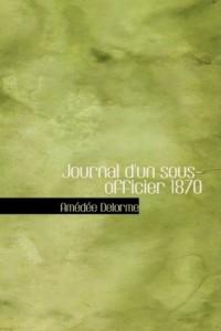 Journal D'un Sous-officier 1870
