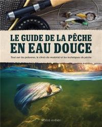 Le guide de la pêche en eau douce