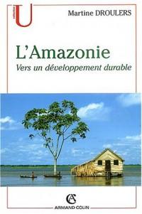 L'Amazonie : Vers un développement durable
