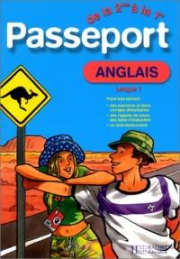 Passeport : Anglais LV1, de la 2de à la 1ère - 15-16 ans (+ corrigé)
