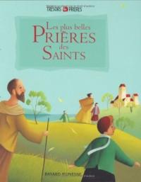 Les plus belles Prières des Saints