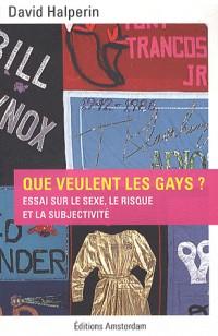 Que veulent les gays ?