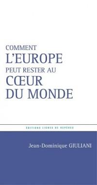 Pour quelques étoiles de plus... : Quelle politique européenne pour la France ?