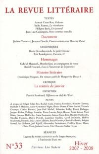 La Revue Littéraire, N° 33, hiver 2007-2008