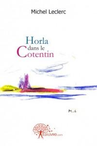 Horla dans le Cotentin