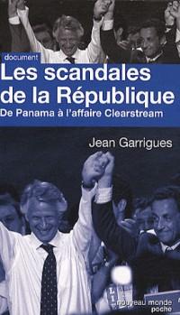 Les scandales de la republique