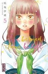 Love, be loved Leave, be left , tome 5