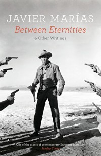 Between Eternities: and Other Writings