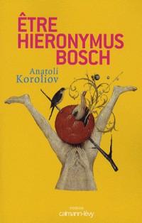 Etre Hieronymus Bosch