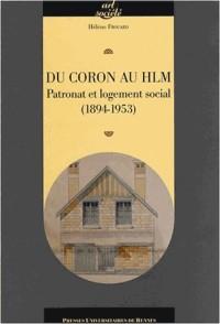 Du coron au HLM : Patronat et logement social (1894-1953)