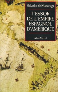 L'essor de l'empire espagnol d'Amérique