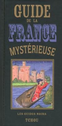 Guide de la France mysterieuse