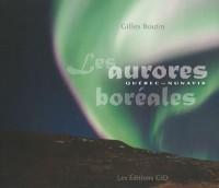 Les aurores boréales : Québec-Nunavik