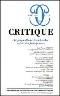 Critique n° 754 : Le pragmatisme et ses doubles : autour des frères James