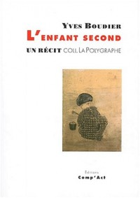 L'enfant second : (un réçit)
