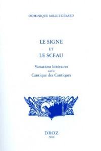 Le signe et le sceau : Variations littéraires sur le Cantique des Cantiques